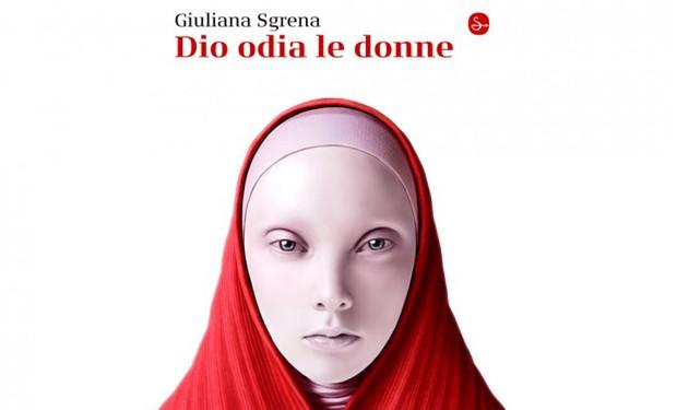"""""""Dio odia le donne""""? Lo dicono le religioni. Un libro di Giuliana Sgrena"""