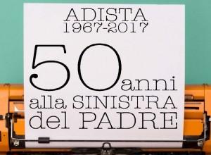 """50 anni di festa """"alla sinistra del padre"""". Amici, ricordi e impegni futuri al compleanno di """"Adista"""""""