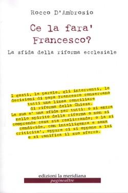Ce la farà Francesco?