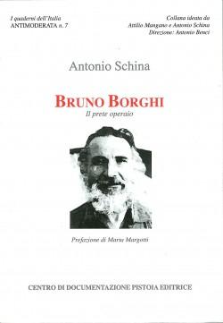 BRUNO BORGHI. Il prete operaio
