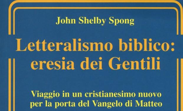 """L'""""eresia dei gentili"""": la rivoluzione teologica di John S. Spong"""