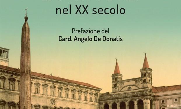 Roma: la città e la sua Chiesa nel '900. Un libro di Riccardi e Impagliazzo