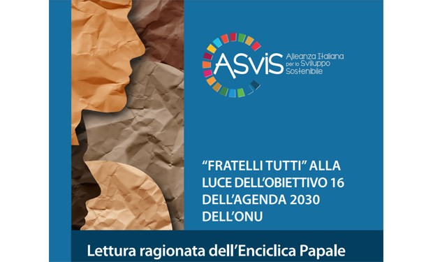 """""""Fratelli tutti"""" e Agenda 2030: un Quaderno di approfondimento dell'ASviS"""