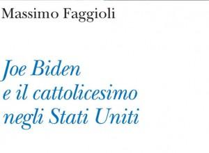Il libro di Faggioli su Biden. Il volto laico degli Stati Uniti