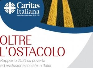 """""""Oltre l'ostacolo"""": il Rapporto 2021 di Caritas Italiana su nuove e vecchie povertà"""
