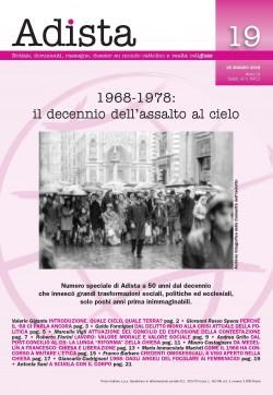 1968-1978. il decennio dell'assalto al cielo
