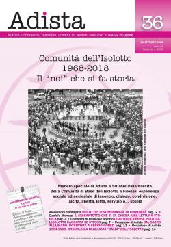 COMUNITA' DELL'ISOLOTTO, 1968-2018: IL