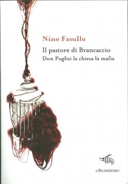 Il pastore di Brancaccio. Don Puglisi, la Chiesa, la mafia