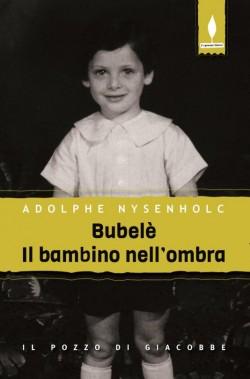 Bubelé, il bambino nell'ombra